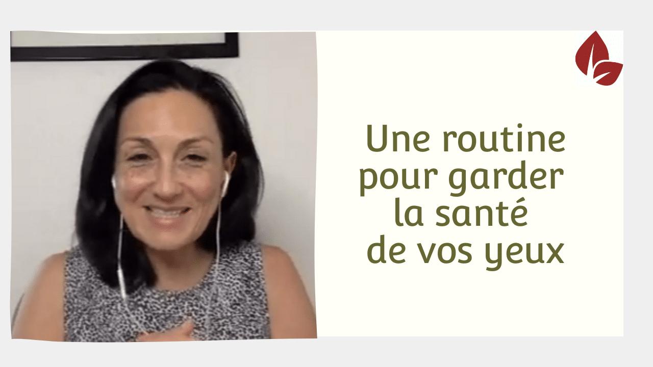 You are currently viewing Une routine pour garder la bonne santé de vos yeux